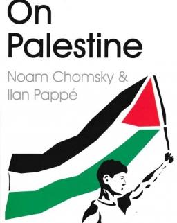 Noam Chomsky  (Author), Ilan Pappé: On Palestine
