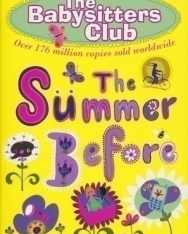 Ann M. Martin: The Summer Before - The Babysitters Club