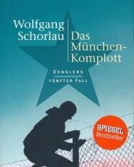 Wolfgang Schorlau: Das Münchenkomplott