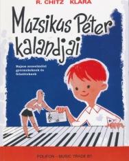 R. Chitz Klára: Muzsikus Péter kalandjai - rajzos zeneelmélet gyermekeknek és felnőtteknek