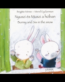 Nyuszi és Muszi a hóban - Bunny and Sis in the snow