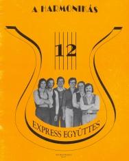 Régi slágerek 12. Válogatás az Express együttes műsorából