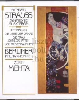 Richard Strauss: Symphonic Music from Intermezzo, Die Liebe der Danae, Die Frau, Ohne schatten