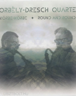 Borbély - Dresch Quartet: Körbe - körbe