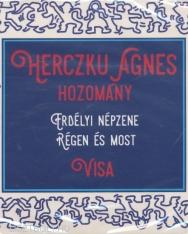 Herczku Ágnes: Hozomány - Erdélyi népzene régen és most - 2 CD
