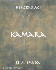 Herczku Ági és a Banda: Kamara