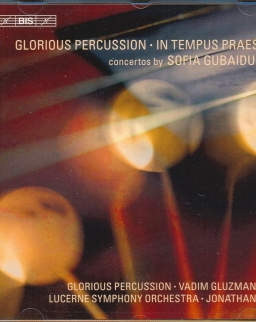 Sofia Gubaidulina: In Tempus Praesens, Glorious Percussion