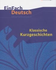 EinFach Deutsch Unterrichtsmodelle: Klassische Kurzgeschichten