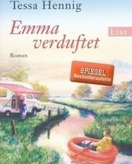 Tessa Hennig: Emma verduftet