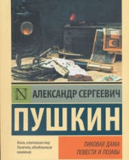 Alekszandr Szergejevics Puskin: Pikovaja dama