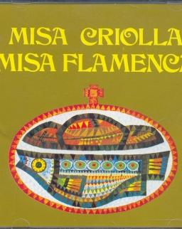 Misa Criolla / Misa Flamenca