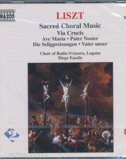 Liszt Ferenc: Sacred Choral Music