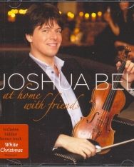 Bell, Joshua: At Home with Friends