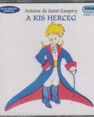 Antoine De Saint-Exupery: A kis herceg - mesejáték