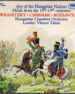 A magyar nemzet öröme - Zene a  XVIII-XIX. századból (Csermák, Rózsavölgyi, Wranitzky)