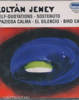 Jeney Zoltán: Self-quotations, Spaziosa calma, Sostenuto