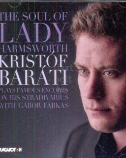 Baráti Kristóf & Farkas Gábor: The Soul of Lady Harmsworth