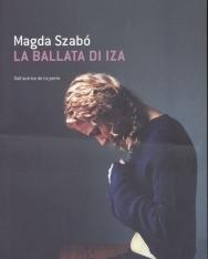 Szabó Magda: La ballata di Iza (Pilátus olasz nyelven)