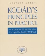 Szőnyi Erzsébet: Kodály's Principles in Practice