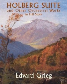 Edvard Grieg: Holberg Suite and Other Orchestral Works - partitúra