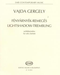 Vajda Gergely: Fényárnyék-remegés szólóklarinétra