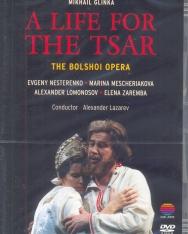 Mikhail Glinka: A life for the tsar - Igor Susanin - DVD