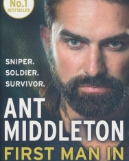 Ant Middleton: First Man In - Leading from the Front