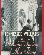 Tennessee Williams: The Roman Spring of Mrs Stone