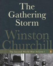Winston Churchill: The Gathering Storm - The Second World War volume I.
