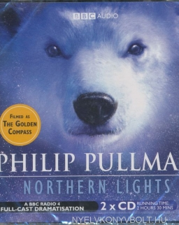 Philip Pullman: His Dark Materials 1 - Northern Lights - Audio Book (2 CDs)