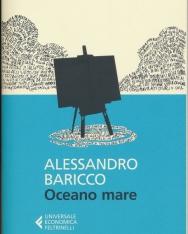 Alessandro Baricco: Oceano Mare