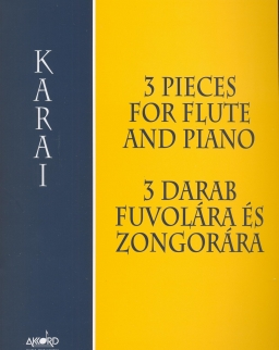 Karai József: 3 darab fuvolára és zongorára