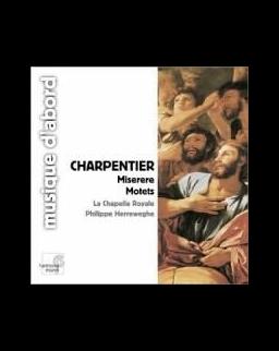 Marc-Antoine Charpentier: Miserere, Motets