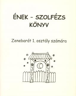 Bartl Erzsébet: Ének-szolfézs könyv, Zenebarát 1.