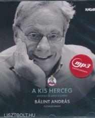 Antoine De Saint-Exupery: A kis herceg - MP3 Bálint András előadásában