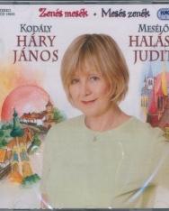 Kodály: Háry János - Zenés mesék sorozat Halász Judit előadásában