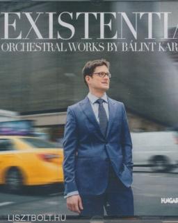 Karosi Bálint: Existentia - Orchestral Works