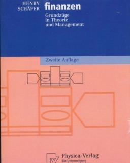Unternehmensfinanzen: Grundzüge in Theorie und Management (Physica-Lehrbuch)