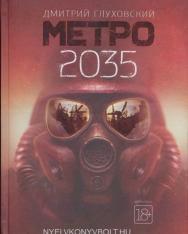 Dmitrij Glukhovskij: Metro 2035