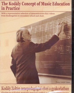 Kodály Zoltán zenepedagógiai elvei a gyakorlatban DVD