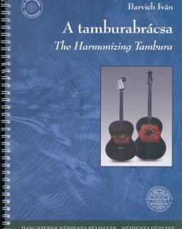 A tamburabrácsa (+ CD)