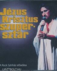 Jézus Krisztus Szupersztár - Dalok a rockoperából a Rock Színház előadásában