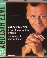 Binder Károly: Az örök visszatérés mítosza (Hungarian Jazz History sorozat)