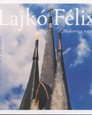 Lajkó Félix: Makovecz turné - Makovecz Imre emlékére