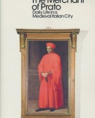 Iris Origo: The Merchant of Prato - Daily Life in a Medieval Italian City