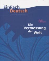 EinFach Deutsch Unterrichtsmodelle: Daniel Kehlmann: Die Vermessung der Welt