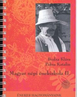 Bodza Klára-Paksa Katalin: Magyar népi énekiskola II- + 2 CD
