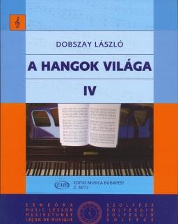Dobszay László: A hangok világa 4.
