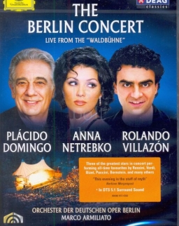 The Berlin Concert - Domingo, Netrebko, Villazón DVD