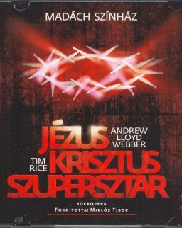 Jézus Krisztus Szupersztár - rockopera  - 2 CD